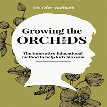 Growing the Orchids The Innovative Educational Method to